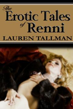 The Erotic Tales of Renni