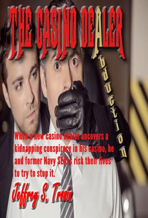 The Casino Dealer: Abduction