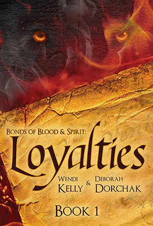 Bonds of Blood & Spirit: Loyalties