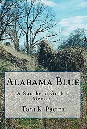 Alabama Blue: A Southern Gothic Novel