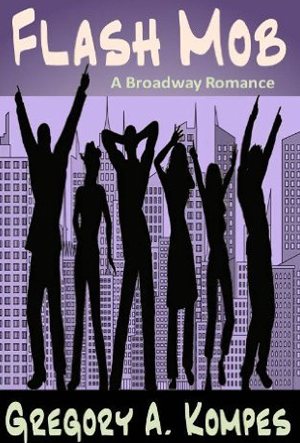 Flash Mob: A Broadway Romance