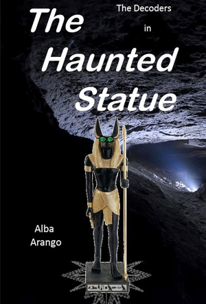 The Haunted Statue (The Decoders) (Volume 5)