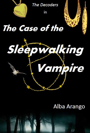 The Case of the Sleepwalking Vampire (The Decoders) (Volume 3)