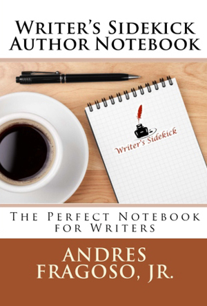 The Writer's Sidekick for Novels: The Perfect Notebook for Writers