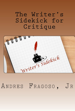 The Writer's Sidekick for Critique: The Perfect Notebook for Writers