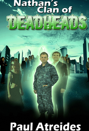 Nathan's Clan of Deadheads (World of Deadheads Series)